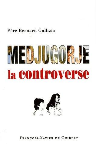 Medjugorje : la controverse !