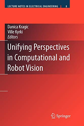 Unifying Perspectives in Computational and Robot Vision: Lecture Notes in Electrical Engineering (Unifying-geräte)