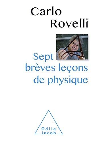 Sept brèves leçons de physique (OJ.SCIENCES) par Carlo Rovelli