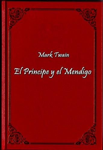 El Príncipe y el Mendigo por Mark Twain