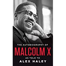 The Autobiography of Malcolm X by Malcolm X (1998-12-31)