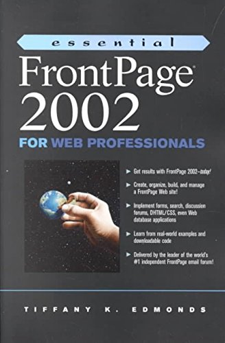 [(Essential FrontPage 2002 for Web Professionals)] [By (author) Micah Brown ] published on (February, 2002)