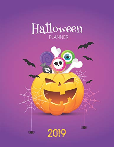 2019 Halloween Planner: Get Organized This Halloween Party 2019! Preparations and Costume, Planning, Budget, Decorations and Notes (Halloween Crafts 2019)