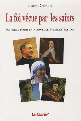 La foi vcue par les saints
