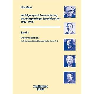 Verfolgung und Auswanderung deutschsprachiger Sprachforscher 1933-1945: 2 Bände mit CD; Bd. 1: Dokumentation. Einleitung und biobibliographische Daten ... Auswanderung - Fachgeschichte - Konsequenzen
