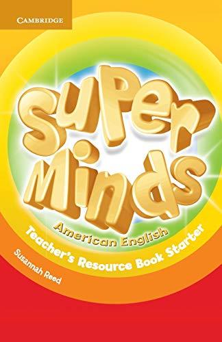 Super Minds American English Starter Teacher's Resource Book - 9781107604384