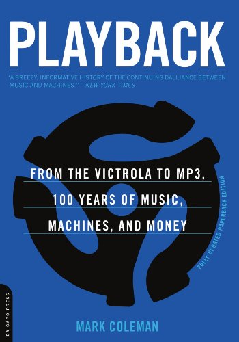 playback-from-the-victrola-to-mp3-100-years-of-music-machines-and-money