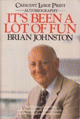 It's Been a Lot of Fun por Brian Johnston