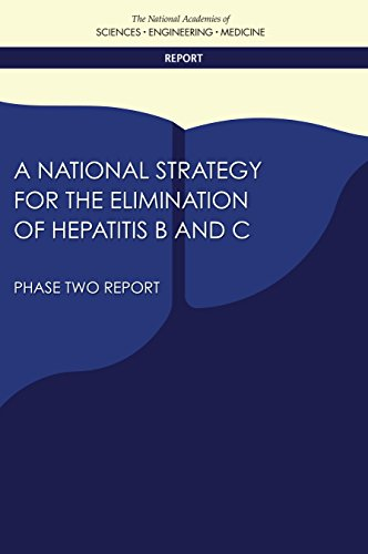 A National Strategy for the Elimination of Hepatitis B and C: Phase Two Report (English Edition)