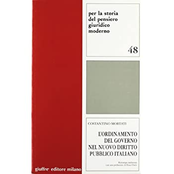 L'ordinamento Del Governo Nel Nuovo Diritto Pubblico Italiano