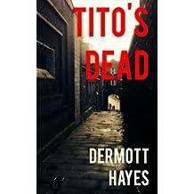 Tito's Dead