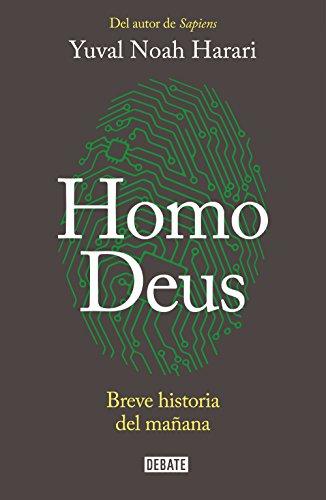 Descargar Libro Homo Deus: Breve historia del mañana de Yuval Noah Harari