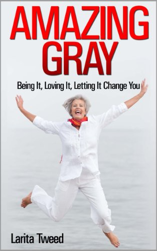 amazing-gray-being-it-loving-it-letting-it-change-you