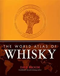 [(The World Atlas of Whisky : More Than 300 Expressions Tasted)] [By (author) Dave Broom] published on (October, 2010)