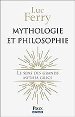 Mythologie et philosophie de Luc FERRY