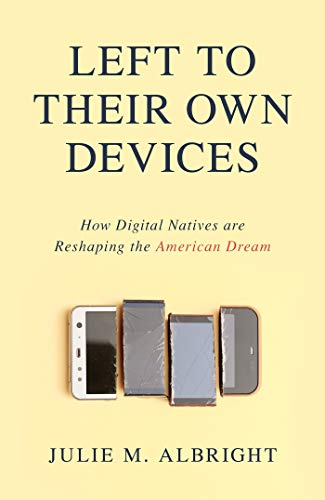 Dolby Media (Left to Their Own Devices: How Digital Natives Are Reshaping the American Dream)