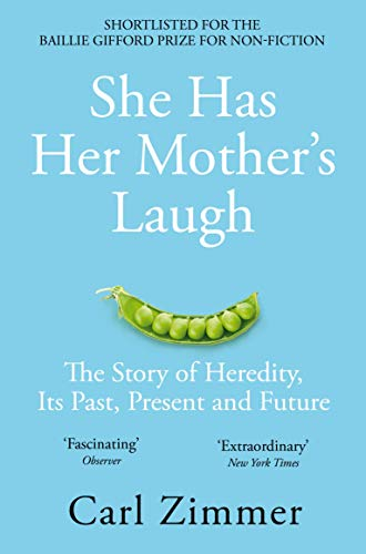 She Has Her Mother\'s Laugh: The Powers, Perversions, and Potential of Heredity (English Edition)