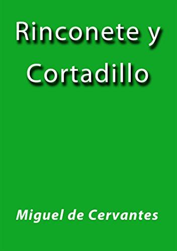 Rinconete y Cortadillo por Miguel de Cervantes