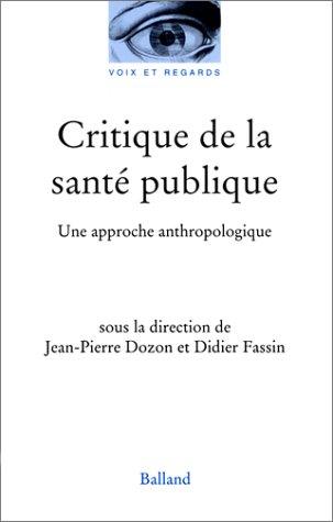 Critique de la santé publique : Une approche anthropologique