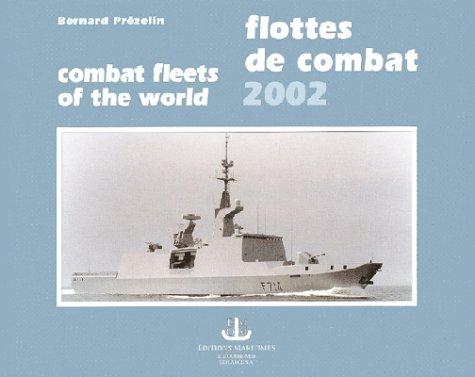Flottes de combat 2002 par Bernard Prézelin