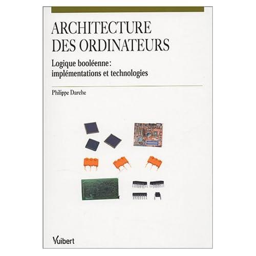 Architecture des ordinateurs : Logique booléenne : implémentations et technlogies