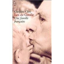 Les de Gaulle : Une famille française