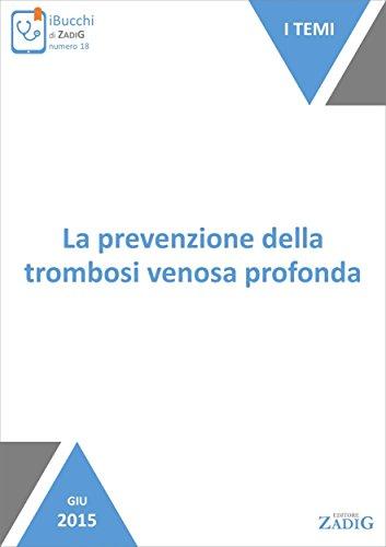 La prevenzione della trombosi venosa profonda