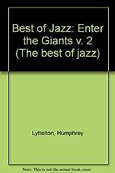 Best of Jazz: Enter the Giants v. 2 (The best of jazz)