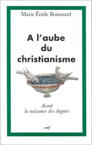 À l'aube du christianisme