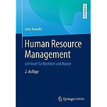 Human Resource Management: Lehrbuch für Bachelor und Master