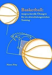 Basketball: Anspruchsvolle Übungen für ein abwechslungsreiches Training
