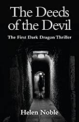 The Deeds of the Devil: The first Dark Dragon thriller
