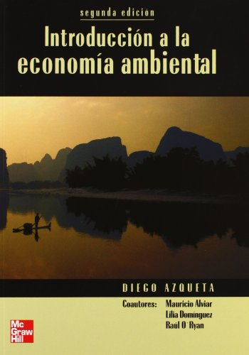 INTRODUCCION A LA ECONOMIA AMBIENTAL. 2 EDC. L