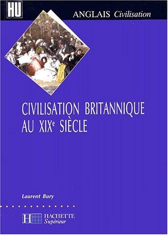 Civilisation britannique au XIXème siècle