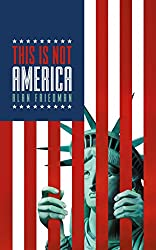 This Is Not America