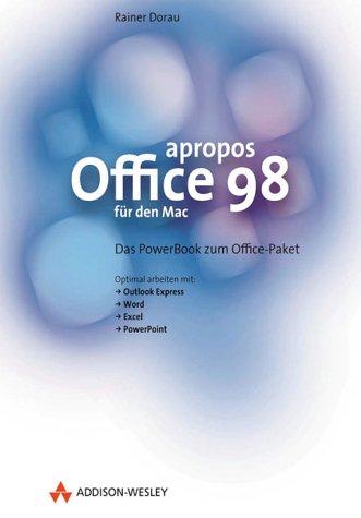 Office 98 für den Mac. Das PowerBook zum Office-Paket (Sonstige Bücher AW) -