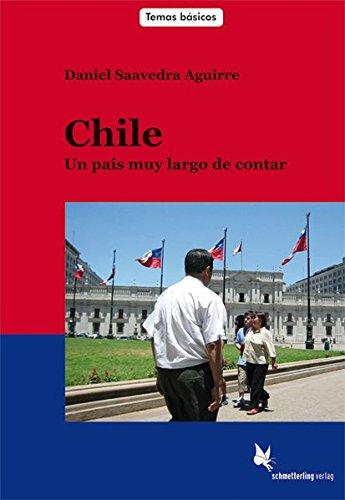 Chile (Lehrerheft): Un país muy largo de contar (Temas básicos)