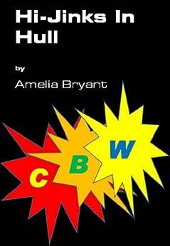 Hi-Jinks In Hull by [Bryant, Amelia]