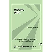 Missing Data (Quantitative Applications in the Social Sciences)