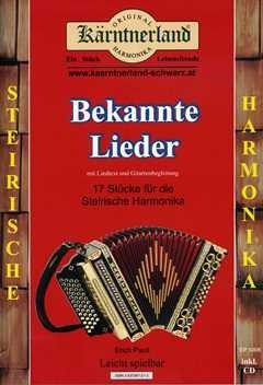 BEKANNTE LIEDER 1 - SPIELHEFT - arrangiert für Steirische Handharmonika - Diat. Handharmonika - mit CD [Noten / Sheetmusic] Komponist: PAULI ERICH