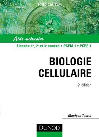 Aide-mmoire de biologie cellulaire de Monique Tourte (15 mai 2003) Broch
