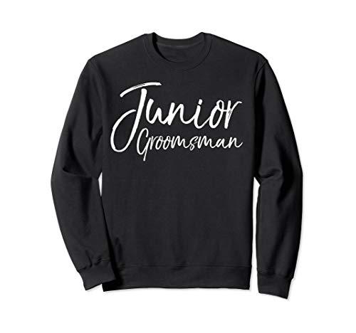 Wedding Bridal Party Gift for Groomsmen Junior Groomsman Sweatshirt -