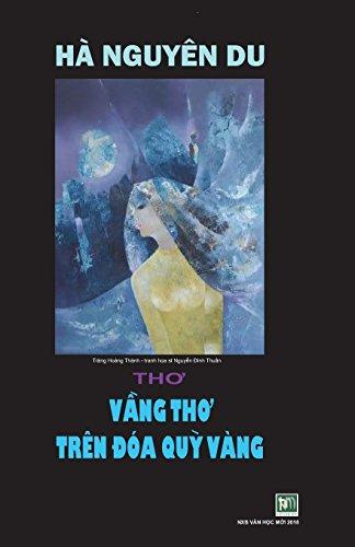 Vang Tho Tren Doa Quy Vang: Ha Nguyen Du por Van Hoc Moi