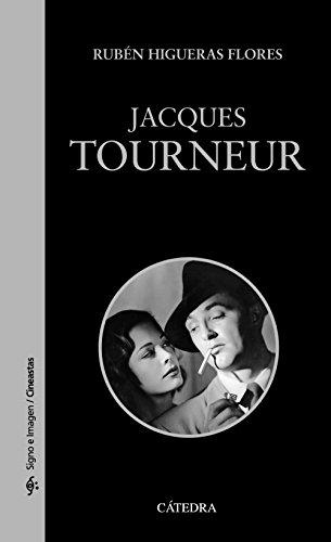 Jacques Tourneur (Signo E Imagen - Signo E Imagen. Cineastas) por Rubén Higueras Flores
