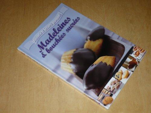 collection-patisserie-et-desserts-gourmands-vol-5-madeleines-amp-bouchees-sucrees