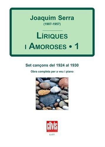 Liriques I Amoroses I por Joaquim Serra