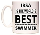 IRSA Is The World's BEST Swimmer Tazza di WeDoMugs