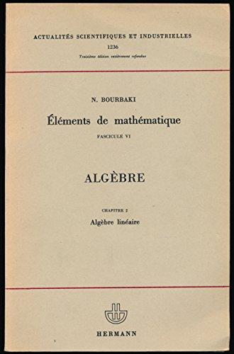 Eléments de mathématique, Fascicule VI : Algèbre, Chapitre 2, Algèbre linéaire - Table de concordance de la seconde et de la troisième édition
