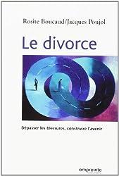 Le divorce : Dépasser la blessure, construire l'avenir