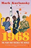 Front cover for the book 1968: The Year That Rocked the World by Mark Kurlansky